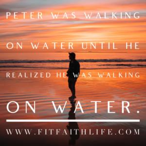 Walkin on Water
